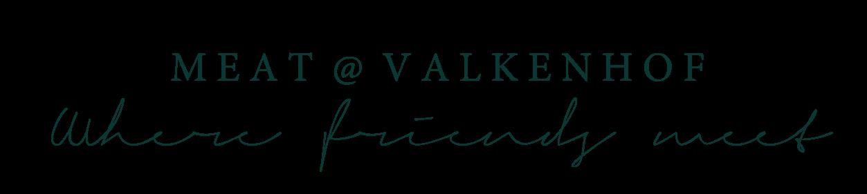 Meat@Valkenhof | Valkenburg